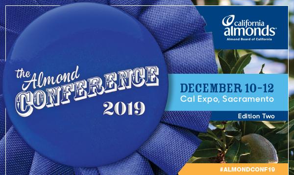 Almond Board Conference, Sacramento – Pacific Nut Producer